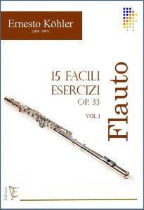 15 FACILI ESERCIZI PER FLAUTO OP. 33 - VOL. 1 edizioni_eufonia