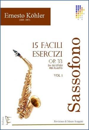 15 ESERCIZI PER SASSOFONO OP. 33 - VOL. 1 edizioni_eufonia