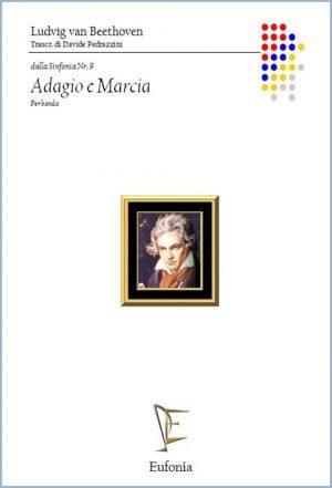 ADAGIO E MARCIA DALLA 9ª SINFONIA edizioni_eufonia