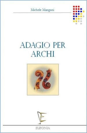 ADAGIO PER ARCHI edizioni_eufonia