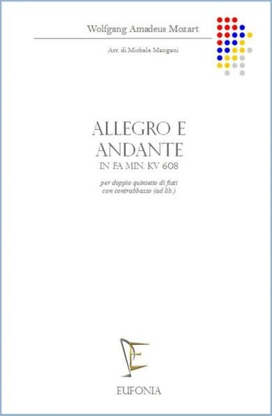 ALLEGRO E ANDANTE IN FA min. KV 608 edizioni_eufonia