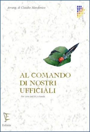 AL COMANDO DEI NOSTRI UFFICIALI edizioni_eufonia