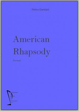 AMERICAN RHAPSODY edizioni_eufonia