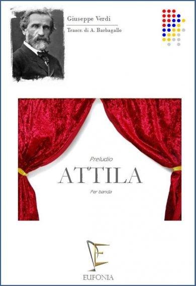 ATTILA  PRELUDIO edizioni_eufonia