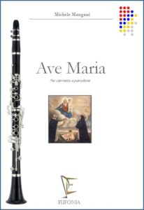 AVE MARIA PER CLARINETTO E PIANOFORTE edizioni_eufonia