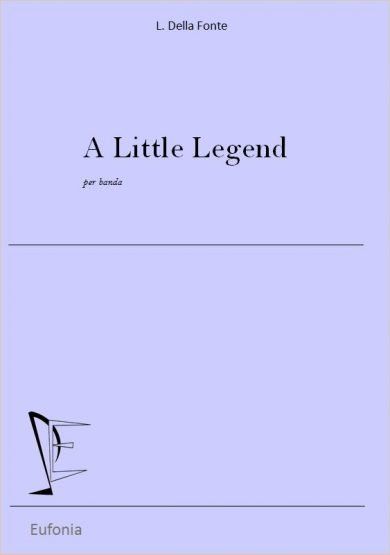 A LITTLE LEGEND edizioni_eufonia