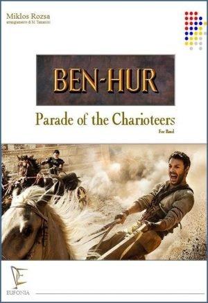 BEN HUR - PARADE OF THE CHARIOTEERS edizioni_eufonia