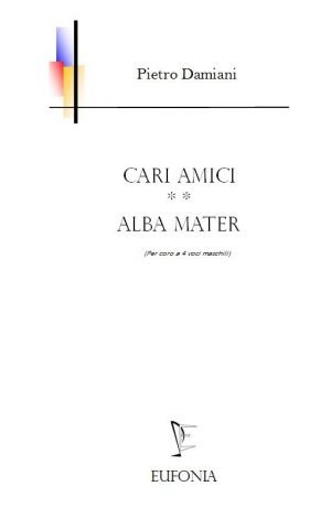 CARI AMICI - ALBA MATER edizioni_eufonia
