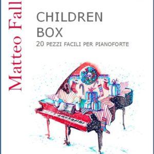 CHILDREN BOX - PER PIANOFORTE edizioni_eufonia