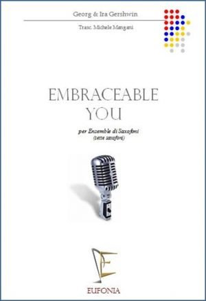 EMBRACEABLE YOU edizioni_eufonia