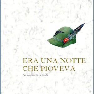 ERA UNA NOTTE CHE PIOVEVA edizioni_eufonia