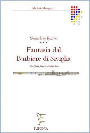 FANTASIA DAL BARBIERE DI SIVIGLIA PER 4 FLAUTI edizioni_eufonia