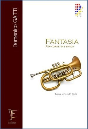FANTASIA PER CORNETTA E BANDA edizioni_eufonia