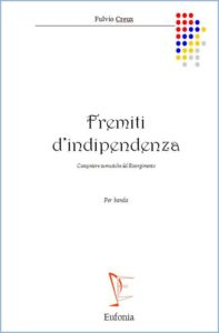 FREMITI D'INDIPENDENZA edizioni_eufonia