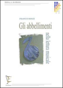 GLI ABBELLIMENTI NELLA LETTURA MUSICALE edizioni_eufonia
