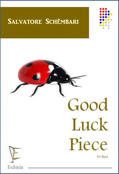 GOOD LUCK PIECE edizioni_eufonia