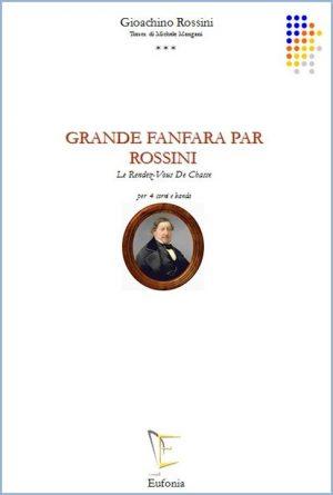 GRANDE FANFARA PAR ROSSINI edizioni_eufonia