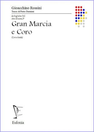 GRAN MARCIA E CORO edizioni_eufonia