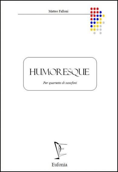 HUMORESQUE edizioni_eufonia