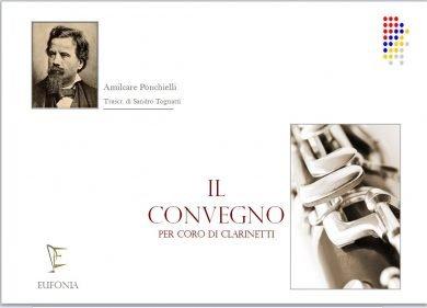 IL CONVEGNO - PER CORO DI CLARINETTI edizioni_eufonia