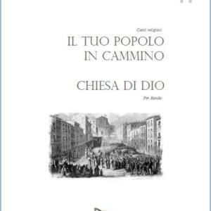 IL TUO POPOLO IN CAMMINO - CHIESA DI DIO edizioni_eufonia