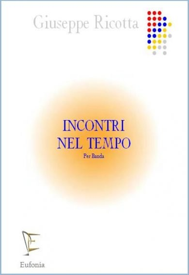 INCONTRI NEL TEMPO edizioni_eufonia