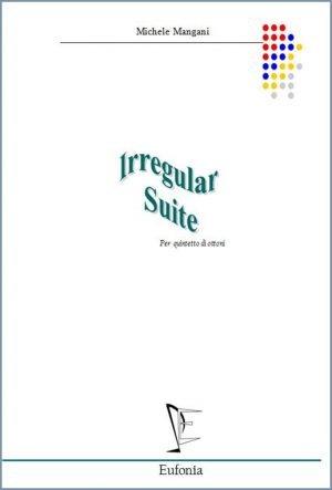 IRREGULAR SUITE edizioni_eufonia