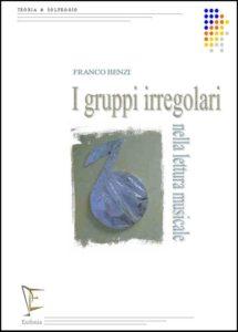 I GRUPPI IRREGOLARI NELLA LETTURA MUSICALE edizioni_eufonia