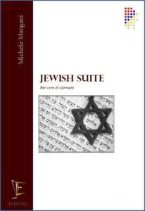 JEWISH SUITE PER CORO DI CLARINETTI edizioni_eufonia