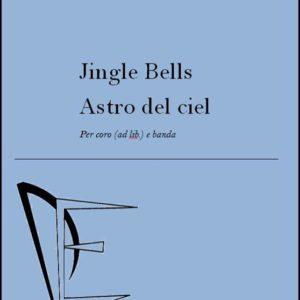 JINGLE BELLS - ASTRO DEL CIEL edizioni_eufonia