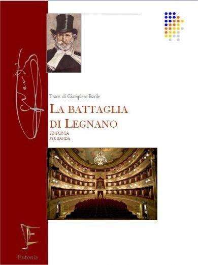 LA BATTAGLIA DI LEGNANO - SINFONIA edizioni_eufonia