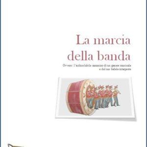 LA MARCIA DELLA BANDA edizioni_eufonia