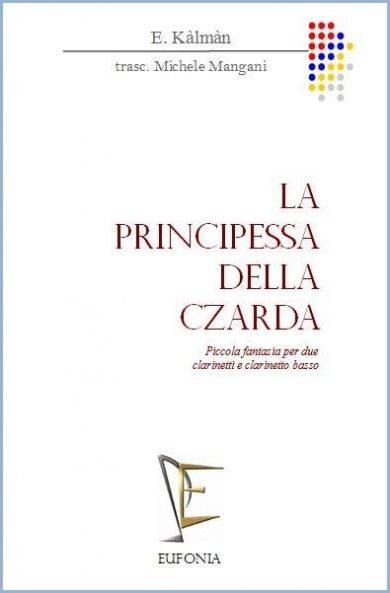 LA PRINCIPESSA DELLA CZARDA FANTASIA edizioni_eufonia