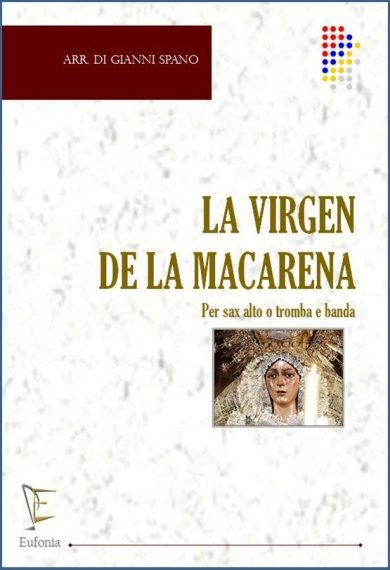 LA VIRGEN DE LA MACARENA edizioni_eufonia
