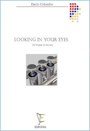 LOOKING IN YOUR EYES edizioni_eufonia