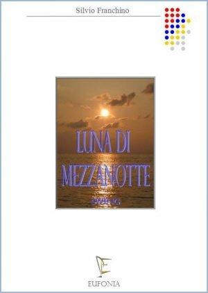 LUNA DI MEZZANOTTE edizioni_eufonia