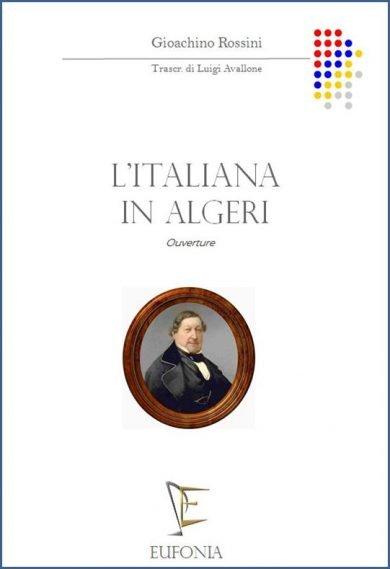 L'ITALIANA IN ALGERI - SINFONIA edizioni_eufonia