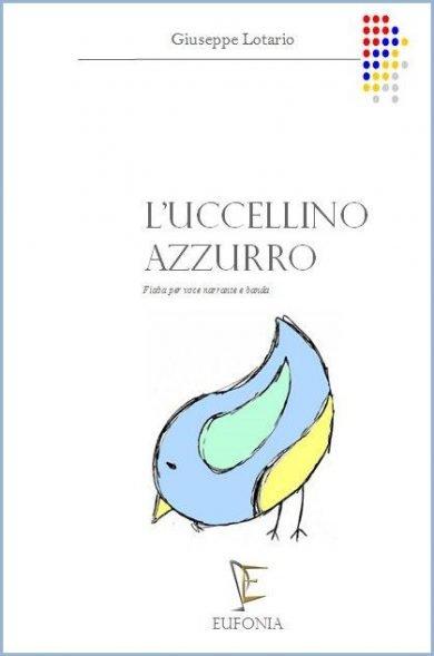 L'UCCELLINO AZZURRO edizioni_eufonia