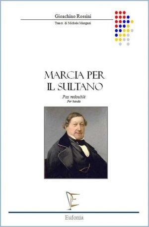 MARCIA PER IL SULTANO edizioni_eufonia