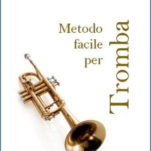 METODO FACILE PER TROMBA edizioni_eufonia