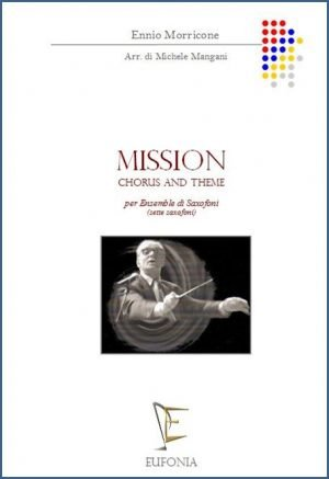 "MISSION ""CHORUS AND THEME"" - PER SETTE SAX edizioni_eufonia"