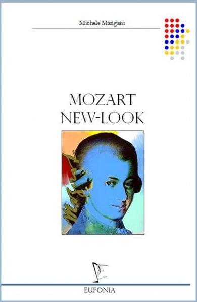 MOZART NEW LOOK edizioni_eufonia