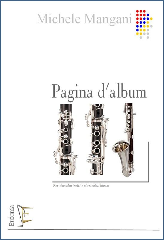 PAGINA D'ALBUM - PER 2 CLARIENTTI E CLARINETTO BASSO edizioni_eufonia