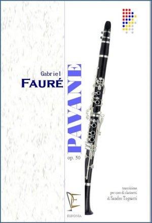 PAVANE OP. 50 PER CORO DI CLARINETTI edizioni_eufonia