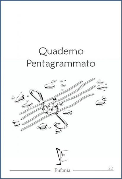 QUADERNO PENTAGRAMMATO 32 edizioni_eufonia