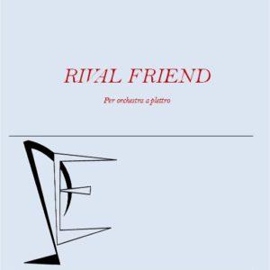 RIVAL FRIENDS edizioni_eufonia