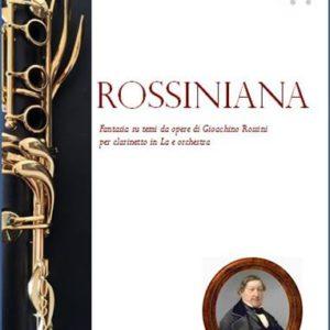ROSSINIANA PER CLARINETTO IN LA E ORCHESTRA edizioni_eufonia