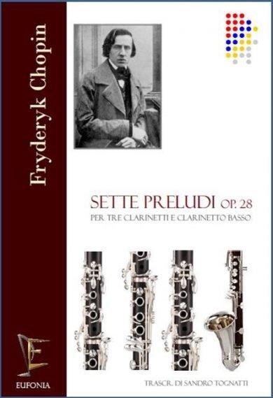 SETTE PRELUDI OP. 28 PER QUARTETTO DI CLARINETTI edizioni_eufonia