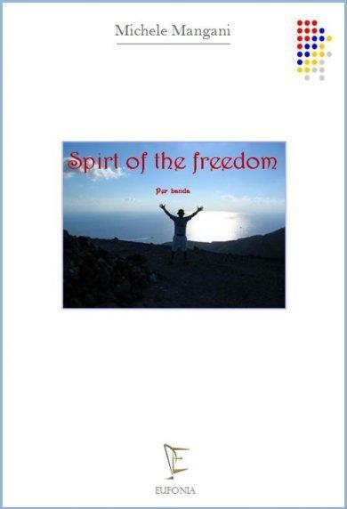 SPIRIT OF THE FREEDOM edizioni_eufonia