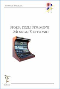 STORIA DEGLI STRUMENTI MUSICALI ELETTRONICI edizioni_eufonia